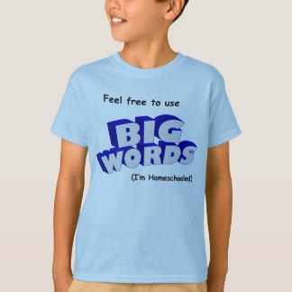 Hochtrabende Wörter! T-Shirt