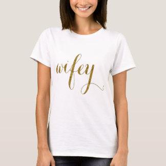 Hochzeits-Goldfolien-Typografie WIFEY T-Shirt