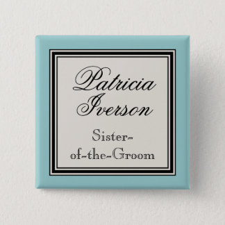 Hochzeits-Party-Namen-Umbauten - Schwester des Quadratischer Button 5,1 Cm