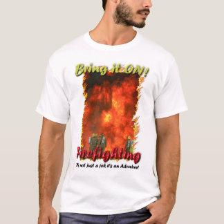 Holen Sie es AN! T-Shirt