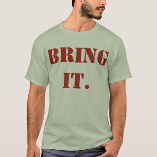 HOLEN SIE ES T-Shirt