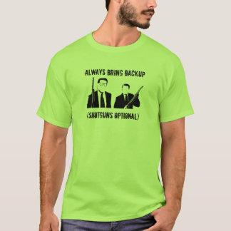 HOLEN SIE IMMER UNTERSTÜTZUNG T-Shirt