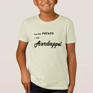 """Holländer Aardappel """"Sie sagen Kartoffel"""" T-Shirt"""