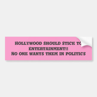 Hollywood devrait coller au divertissement ! ! , A Autocollant De Voiture