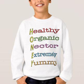 Honig ist Sweatshirt