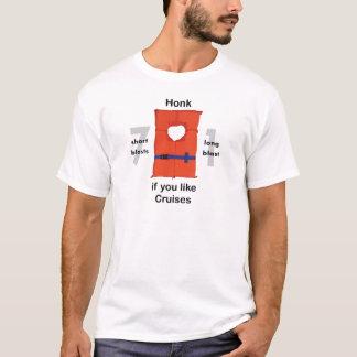 Honk, wenn Sie Kreuzfahrten mögen T-Shirt
