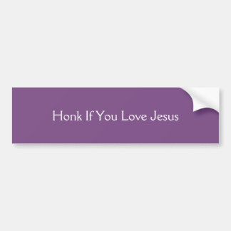 Honk wenn Sie Liebe Jesus Autoaufkleber