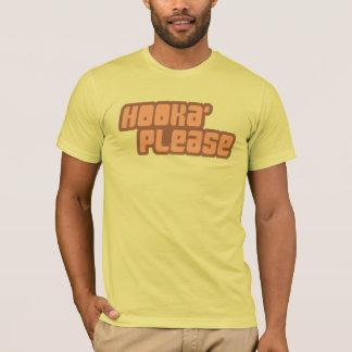 Hooka bitte T - Shirt