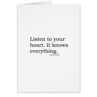 """""""Hören Sie zu Ihrem Herzen. Es weiß alles"""" Coelho Grußkarte"""