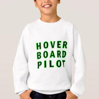 Hoverboard Pilot Sweatshirt