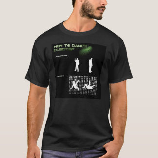 How du Dance DUBSTEP T-Shirt