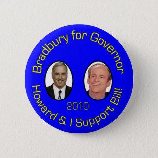 Howard und ich stützen Bill Runder Button 5,1 Cm
