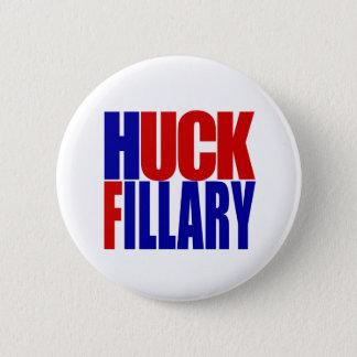 """""""HUCK FILLARY"""" 2,25 Zoll Runder Button 5,7 Cm"""