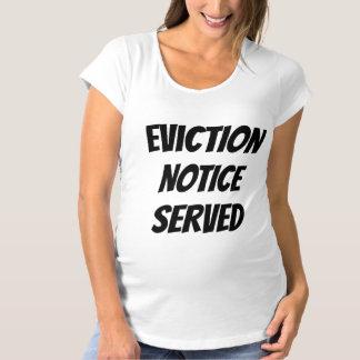 Humorvolle Vertreibung bemerktes gedientes Schwangerschafts T-Shirt