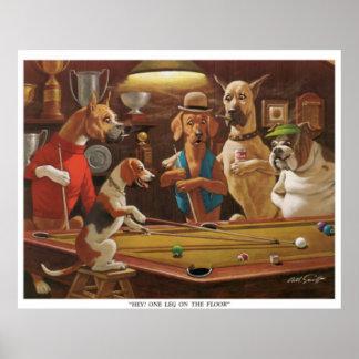 Hunde, die Pool - he, ein Bein auf dem Boden Poster