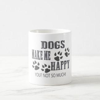 Hunde machen mich glücklich! kaffeetasse