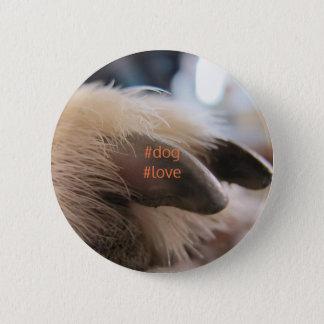 HundeLiebe-Abzeichen Runder Button 5,1 Cm