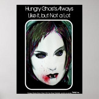 """""""Hungrige Geister mögen es immer,"""" Plakat"""