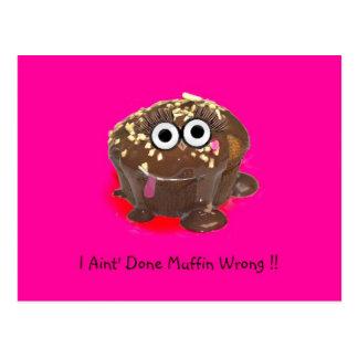 I Aint getanes Muffin falsch! Postkarte