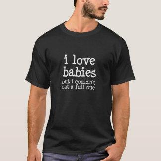I Babys der Liebe aber ich konnten ein volles T-Shirt
