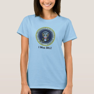 I Fräulein Bill: Bill Clinton: PräsidentenSiegel T-Shirt