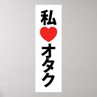 I geek de Japonais de d Otaku de coeur amour Posters