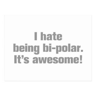 I-hate-being-bi-polar-ak-gray.png Postkarte