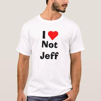 I Herz nicht Jeff T-Shirt