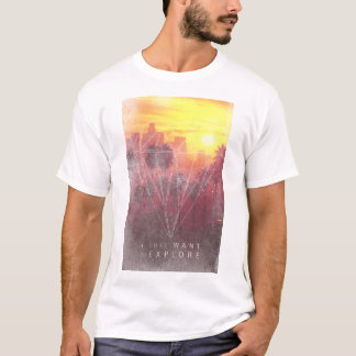I Just Want To Explore T-Shirt