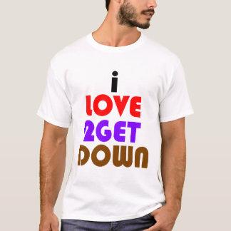 I Liebe 2 erhalten unten und schmutzig T-Shirt