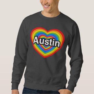 I Liebe Austin. Liebe I Sie Austin. Herz Sweatshirt