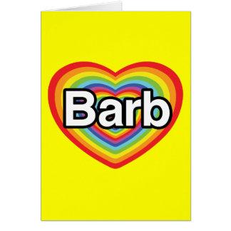 I Liebe Barb, Regenbogenherz Grußkarte