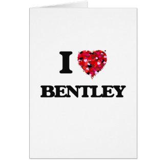I Liebe Bentley Karte