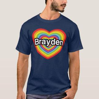 I Liebe Brayden: Regenbogenherz T-Shirt