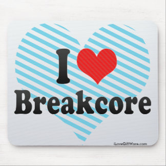 I Liebe Breakcore Mauspad