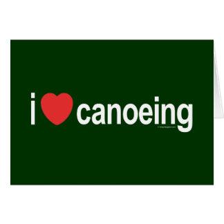 I Liebe Canoeing Karte