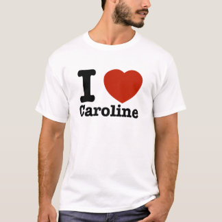 I Liebe Caroline T-Shirt