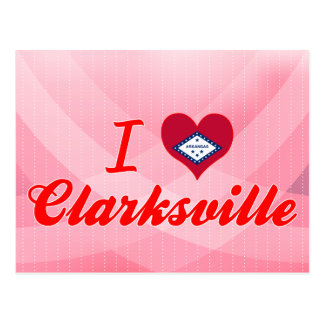 I Liebe Clarksville, Arkansas Postkarte