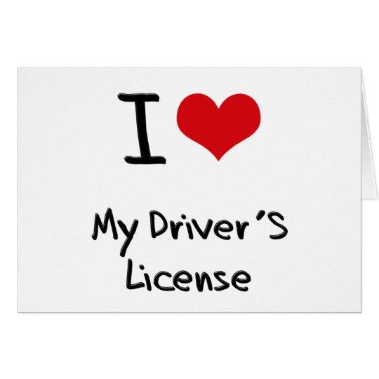 I Liebe der mein Führerschein Grußkarte