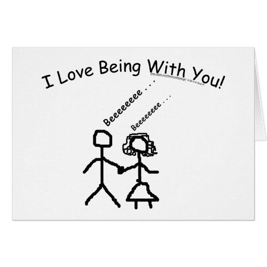 I Liebe, die mit Ihnen ist! Grußkarte