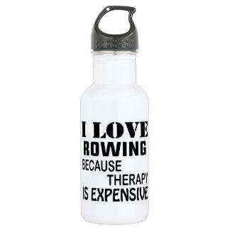 I Liebe, die rudert, weil Therapie teuer ist Trinkflasche