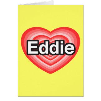 I Liebe Eddie. Liebe I Sie Eddie. Herz Karte