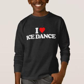 I LIEBE-EIS-TANZ T-Shirt