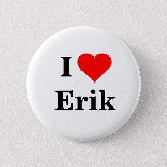 I Liebe-Erik-Knopf Runder Button 5,1 Cm