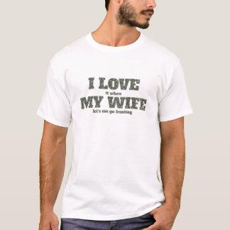 I Liebe es, als meine Ehefrau uns ich auf die Jagd T-Shirt