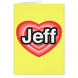 I Liebe Jeff. Liebe I Sie Jeff. Herz Karte