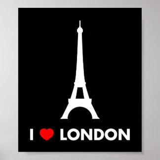 I Liebe London - Eiffel-Turm-Plakat Poster