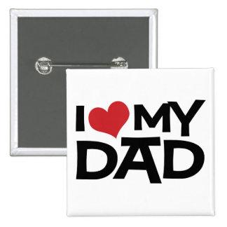 I Liebe mein der Vatertags-Knopf Vati- Quadratischer Button 5,1 Cm