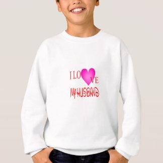 I Liebe mein Ehemann Sweatshirt