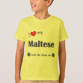 I Liebe mein maltesisches (weiblicher Hund) T-Shirt